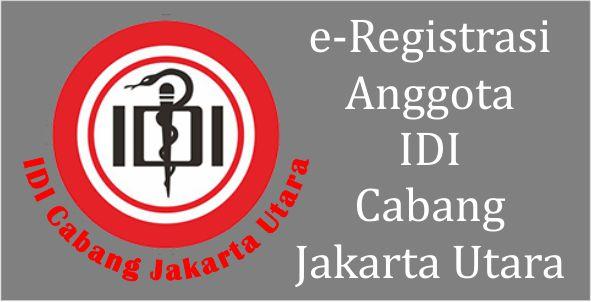 e-Registrasi Anggota IDI Cabang Jakarta Utara